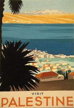 Visit Palestine - 1935 | The Palestine Poster Project Archives