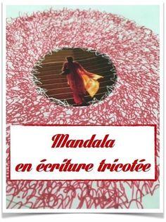 Mandala créatif en écriture tricotée