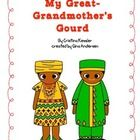 """This packet is a Fifth Grade Treasures Resources for """"Great-Grandmother's Gourd"""". These resources can also be used for the skills.     Resources incl..."""