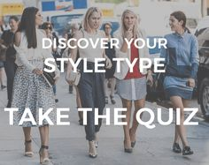 So you've taken our style type quiz and discovered that your dominant style is Classic. The Classic Style Type is safe, clean and traditional.