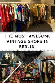 You are a lover of vintage and second hand fashion? Berlin is a mekka for those, who like to buy second hand, so we put together a guide of the best second hand shops in town // #iheartberlin #berlin #berlinguide #berlinfashion #berlinstyle #berlinstreetstyle #fashionguide #vintageberlin #vintageshop #secondhand #shop