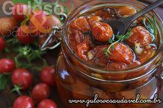 São muito fáceis de fazer estes Tomatinhos Confitados e são deliciosos como entrada, em sanduíches, com peixe, carne, massa…  #Receita aqui: http://www.gulosoesaudavel.com.br/2016/11/01/tomatinhos-confitados/