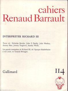 #revue #théâtre : Cahiers Renaud-Barrault n° 114 : Interpréter Richard III. 03/1987. 152 pages.