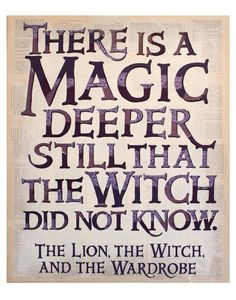 Image result for deeper magic still narnia quote
