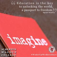 #WakeUpWednesdays #Motivation #QuoteOfTheWeek #Education #Learn #Change #AlbertusMagnusCollege #Quote #CatholicCollege #WordsFromTheWise