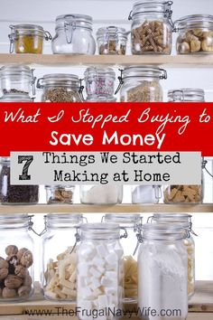 What I Stopped Buying to Save Money - 7 Things We Started Making at Home