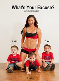 Okay...I give in!  I don't have an excuse!  If she can look like this with three little ones I can do it with two (and one is far from little).