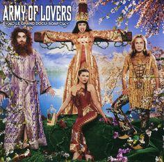 Army of Lovers - Le Grand Docu-Soap - Alexander Bard, La Camilla Henemark, Jean-Pierre Barda, Dominika Peczynski