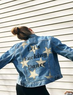 "Gold metallic star design with black ""Let's Fucking Dance"" lettering. Levi's Denim jacket size XL Misses. Camo Denim Jacket, Painted Denim Jacket, Painted Jeans, Painted Clothes, Custom Denim Jackets, Denim Fashion, Diy Clothes, Poses, 5sos Outfits"