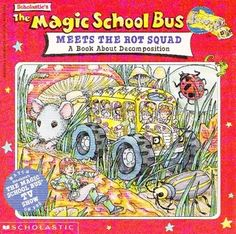 The Magic School Bus classroom gets small to find out how decomposition happens.