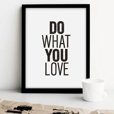 """Inspirational Quote Motivational Print Art Wall Decor """"Do What You Love..."""" Poster Sign Black and White Subway Art PRINTABLE DOWNLOAD"""
