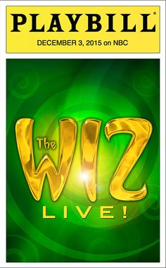 Exclusive: Flip Through the Official The Wiz Live! Playbill! - Playbill.com