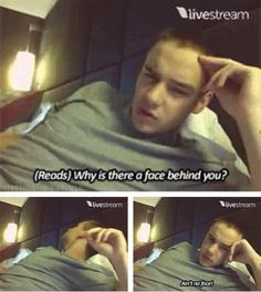 That's Liam for ya...;)