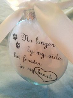"In Memory Pet Remembrance Memorial Ornament ""No Longer By My Side.. Forever in My Heart"" Glass Ball Personalized Pet Loss Keepsake Bauble"
