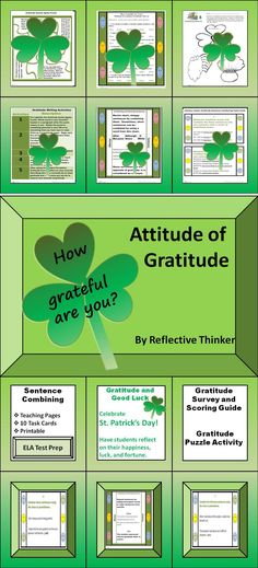 St. Patrick's Day week is a perfect time to have students reflect on their happiness, luck, and good fortune. This resource was primarily designed to help students develop an attitude of gratitude and to help students achieve better sentence variety through sentence combining. Good for test prep!  Resource includes 10 task cards, literacy center ideas, St. Patrick's Day gratitude and good luck activity, sentence combining teaching material and activities, and a gratitude survey and puzzle. #TPT