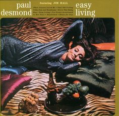 Paul Desmond - 1963-64 - Easy Living (RCA)