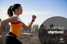 Corre pelos teus objetivos!! www.vidaativa.pt #healthylifestyle #motivation #quotes #fitnessquotes #fitness #fit #workout #vidaativapt