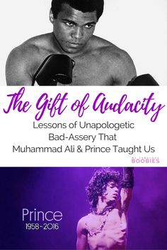 5 Lessons of Unapologetic Bad-Assery That Prince and Muhammad Ali Taught Us