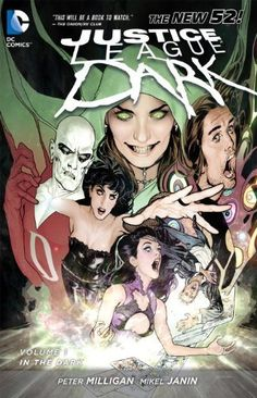 Justice League Dark Vol. 1: In the Dark (The New 52) by Peter Milligan, http://www.amazon.com/dp/1401237045/ref=cm_sw_r_pi_dp_kstLqb0S09VCS  $8.14 & eligible for FREE Super Saver Shipping