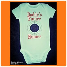 Funny Baby Clothes, One Piece, Daddys Hunting Buddy Shirt, Bodysuit, Baby Romper, Cutest Baby Outfits, Gender Neutral Baby, Girl, Boy by LivAndCompanyShop on Etsy https://www.etsy.com/listing/180109234/funny-baby-clothes-one-piece-daddys