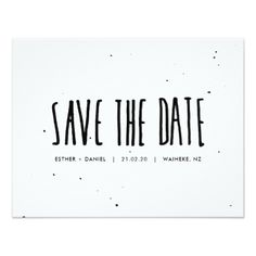 Black and White Typography Splatter Save the Date Card - wedding invitations diy cyo special idea personalize card