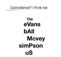Coincidence????i think not, we're the vamily!!!