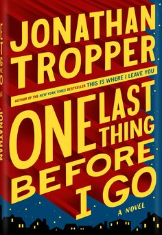 Book Cover Illustration and Hand Lettering for 'One Last Thing Before I Go'. © Jim Tierney 2012