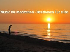 Music best for meditation - Beethoven - Fur Elise - Classical Music…