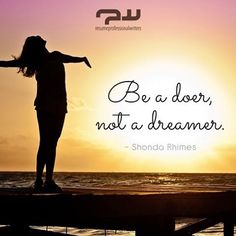 Be a doer, not a dreamer. -Shonda Rhimes #quoteoftheday #quote #instaquote #instagood #inspiration #motivation #success #love #TagsForLikesApp #TFLers #tweegram #photooftheday #20likes #amazing #smile #follow4follow #like4like #look #instalike #igers #picoftheday #resumeprofessionalwriters