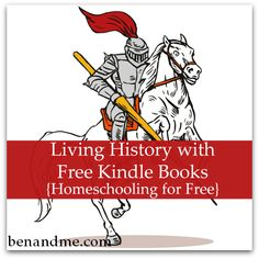 Living History with Free Kindle Books #homeschool #Kindle