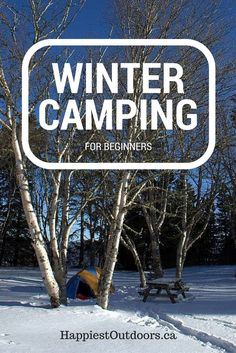 Winter Camping for Beginners. Tips and hacks for staying warm and having fun while winter camping. How to camp in the winter. Winter camping tips. Solo Camping, Camping List, Camping Places, Camping Guide, Camping Checklist, Camping Essentials, Tent Camping, Camping Gear, Outdoor Camping