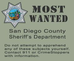 the MOST WANTED by the San Diego County Sheriff's Department