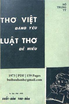 Thơ Việt Đáng Yêu Luật Thơ Dễ Hiểu (NXB Tao Đàn 1973) - Hồ Trung Tý, 159 Trang   Sách Việt Nam Tao, Cover, Books, Libros, Book, Book Illustrations, Libri