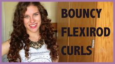 Hairstyle: Loose, Bouncy Curls with Flexirods on 2nd Day Hair