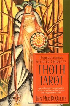 Bestseller Books Online Understanding Aleister Crowley's Thoth Tarot Lon Milo Duquette $16.14  - http://www.ebooknetworking.net/books_detail-1578632765.html