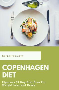 Copenhagen Diet : Rigorous 13 Day Diet Plan For Weight Loss and Detox 13 Day Diet Plan, Weight Loss Diet Plan, Copenhagen Diet, Home Food, How To Slim Down, Healthy Eating, Healthy Food, How To Lose Weight Fast, Detox