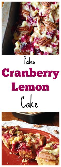 This #Paleo Cranberry-Lemon Upside-down Cake is a perfect and healthy dessert! This cake is also #glutenfree and can be #vegan