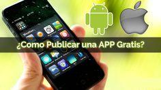 Como Publicar una APP Aplicación .APK Gratis Android Apps, Smart Watch, Games, Smartwatch