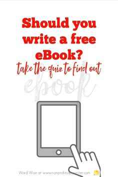 Should you #write a free eBook? Take the quiz with Word Wise at Nonprofit Copywriter #WritingTips Start Writing, Writing A Book, Writing Tips, Biblical Inspiration, Copywriter, Create Awareness, Writers Write, Strategic Planning, Core Values