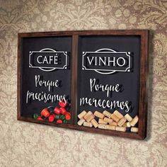 Quadro Misto para Rolhas e Cápsulas de café - Merecemos e Precisamos