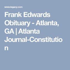 Frank Edwards Obituary - Atlanta, GA   Atlanta Journal-Constitution