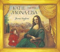 Katie and the Mona Lisa by James Mayhew, http://www.amazon.co.uk/dp/1860397069/ref=cm_sw_r_pi_dp_EHp-rb01618D7