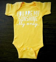 You Are My Sunshine Infant Bodysuit