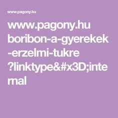 www.pagony.hu boribon-a-gyerekek-erzelmi-tukre ?linktype=internal