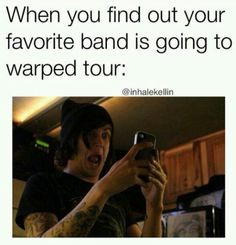 I'm pretty sure I looked like that when I found out some of my favorite bands are playing Vans Warped 2015!!