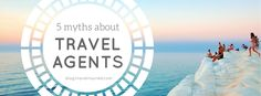 With so many changes happening to the travel industry, it can be challenging for travel agents. The internet might be the biggest hurdle to get customers to choose a travel agent over self-booking. We found this and some other popular myths about travel agents and explain why they're not true.