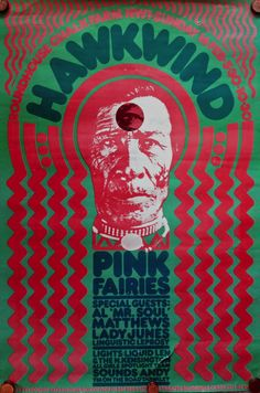 Flashback to Hawkwind + Pink Fairies at The Roundhouse 1975 as Nik Turner's trademark claim sparks hostilities « Paul Gorman is… Pop Posters, Concert Posters, Music Posters, Psychedelic Rock, Psychedelic Posters, Art Of Noise, Peace Poster, Rock Band Posters, Movie Poster Art