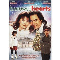 Borrowed Hearts - one of my favorite Christmas movies!!!