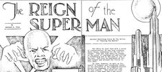 """I just grabbed a PDF copy of Jerry and Joe's first published #Superman piece... #ReignoftheSuperman.   Wikipedia: """"a short story written by Jerry Siegel and illustrated by Joe Shuster. It was the first published use by the writer/artist duo of the character name Superman, which they later applied to their archetypal fictional superhero. The title character of this story is a telepathic villain, rather than a physically powerful hero."""""""