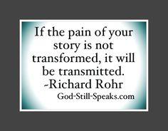 Seek transfomation.. Reframing & healing